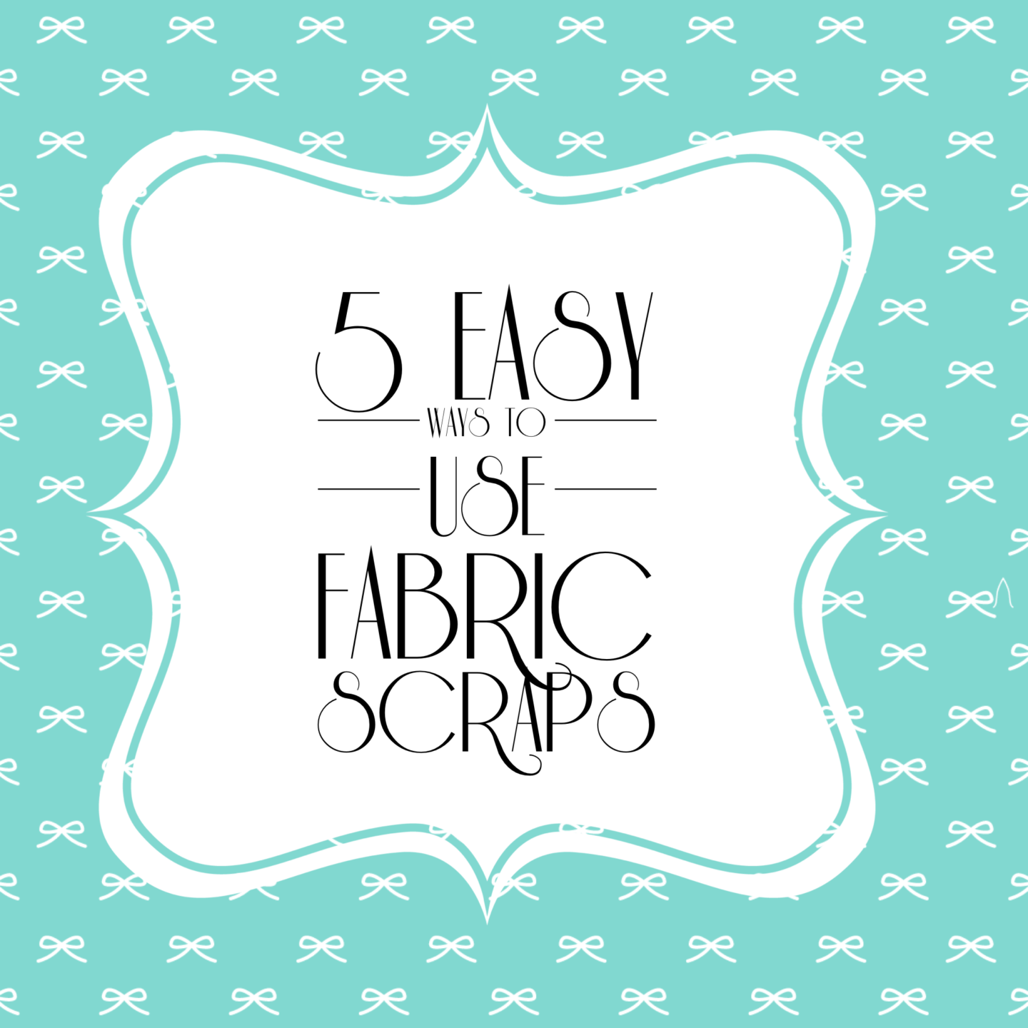 5 {Easy} and {Inexpensive} Ways to Use Fabric Scraps