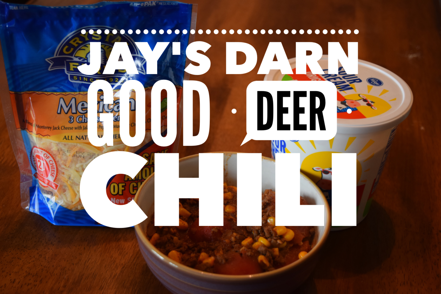 Jay's Darn Good Deer Chili