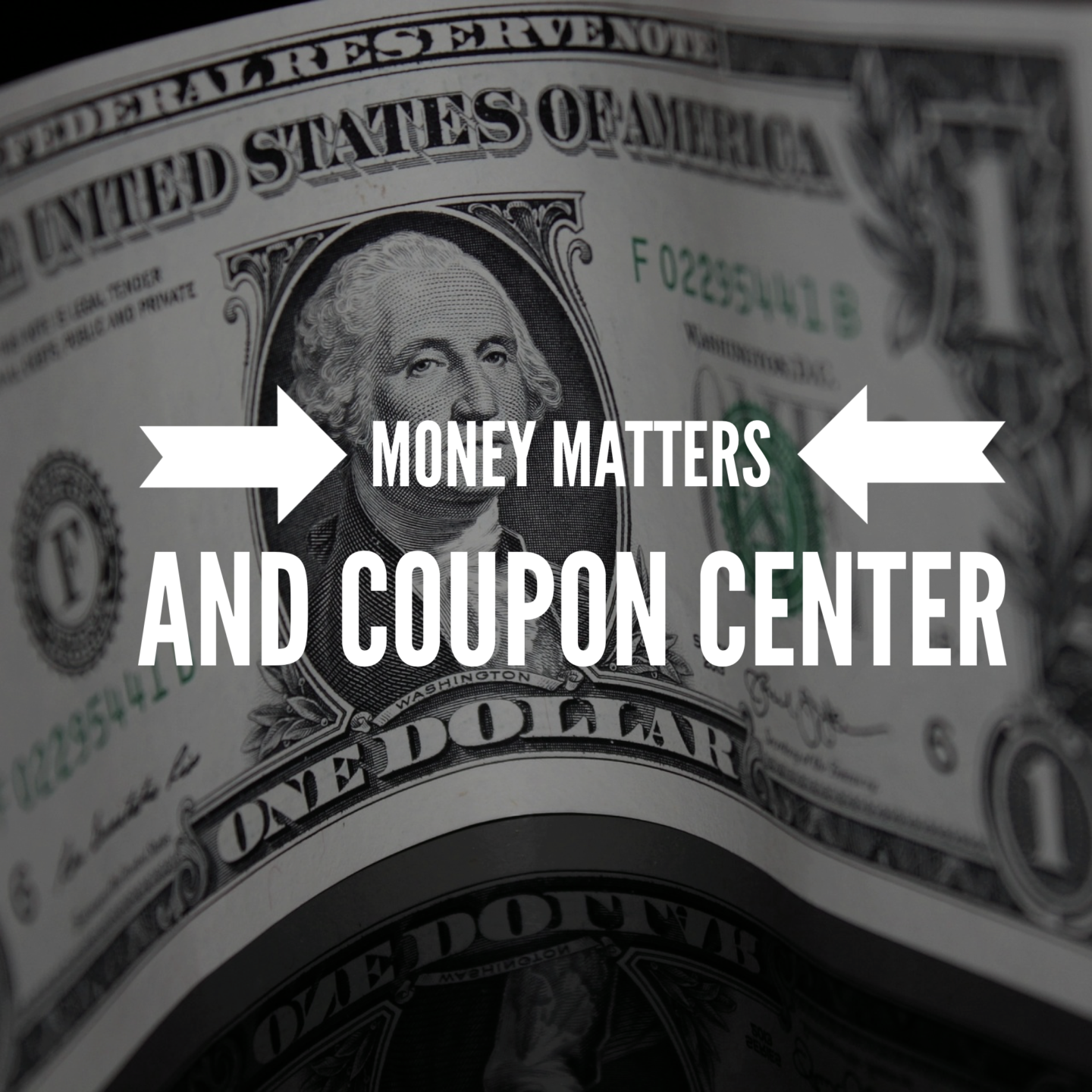 Introducing Money Matters and Coupon Center