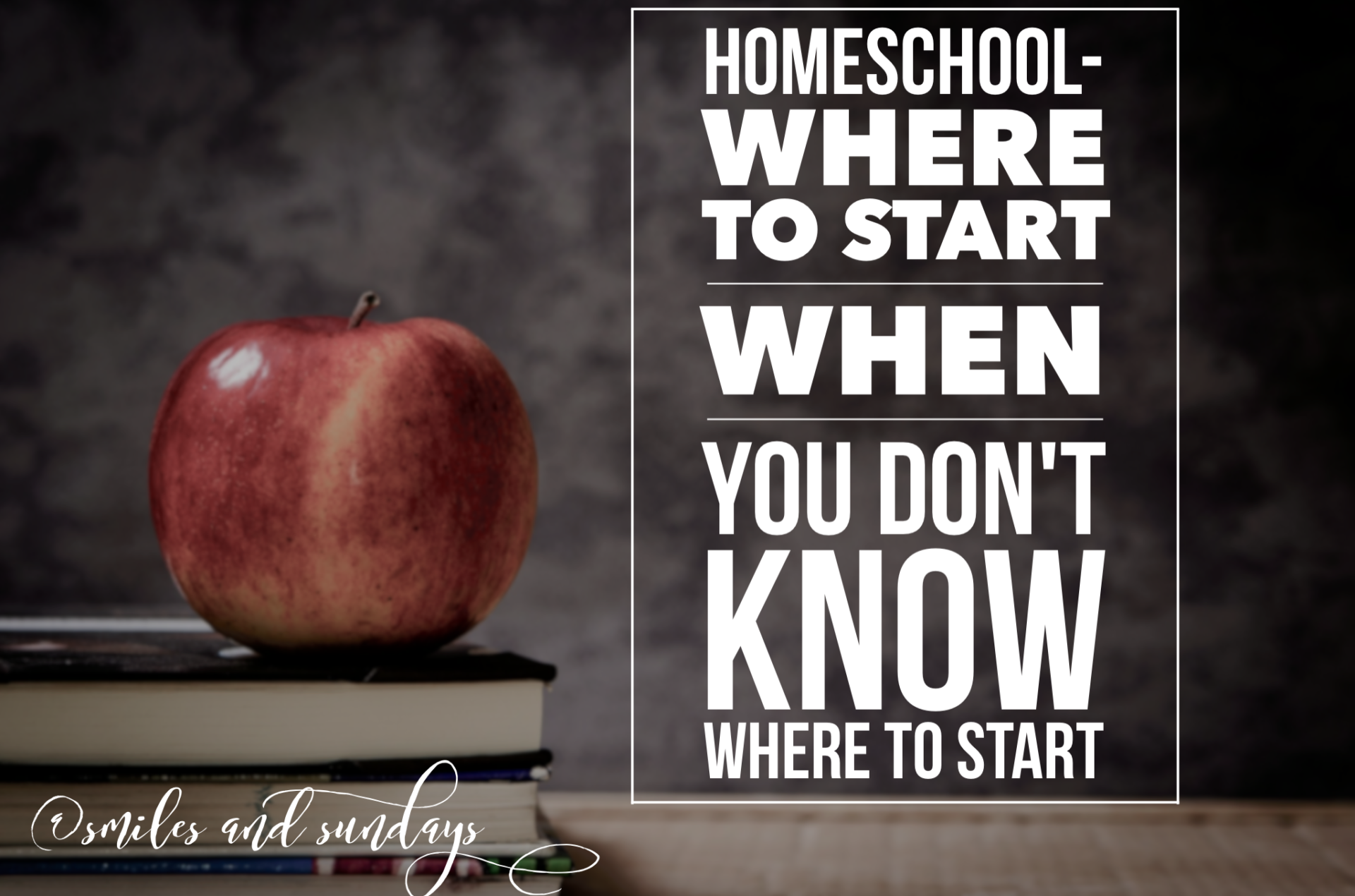 Homeschooling- Where to Start