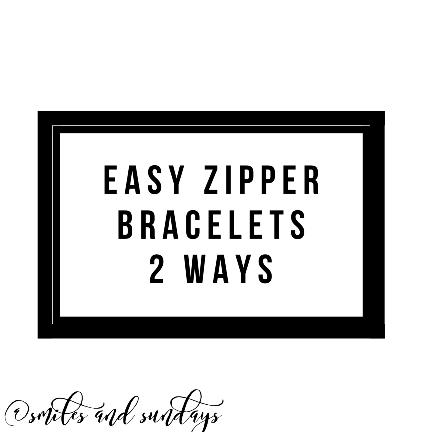 Zipper Bracelets 2 Ways