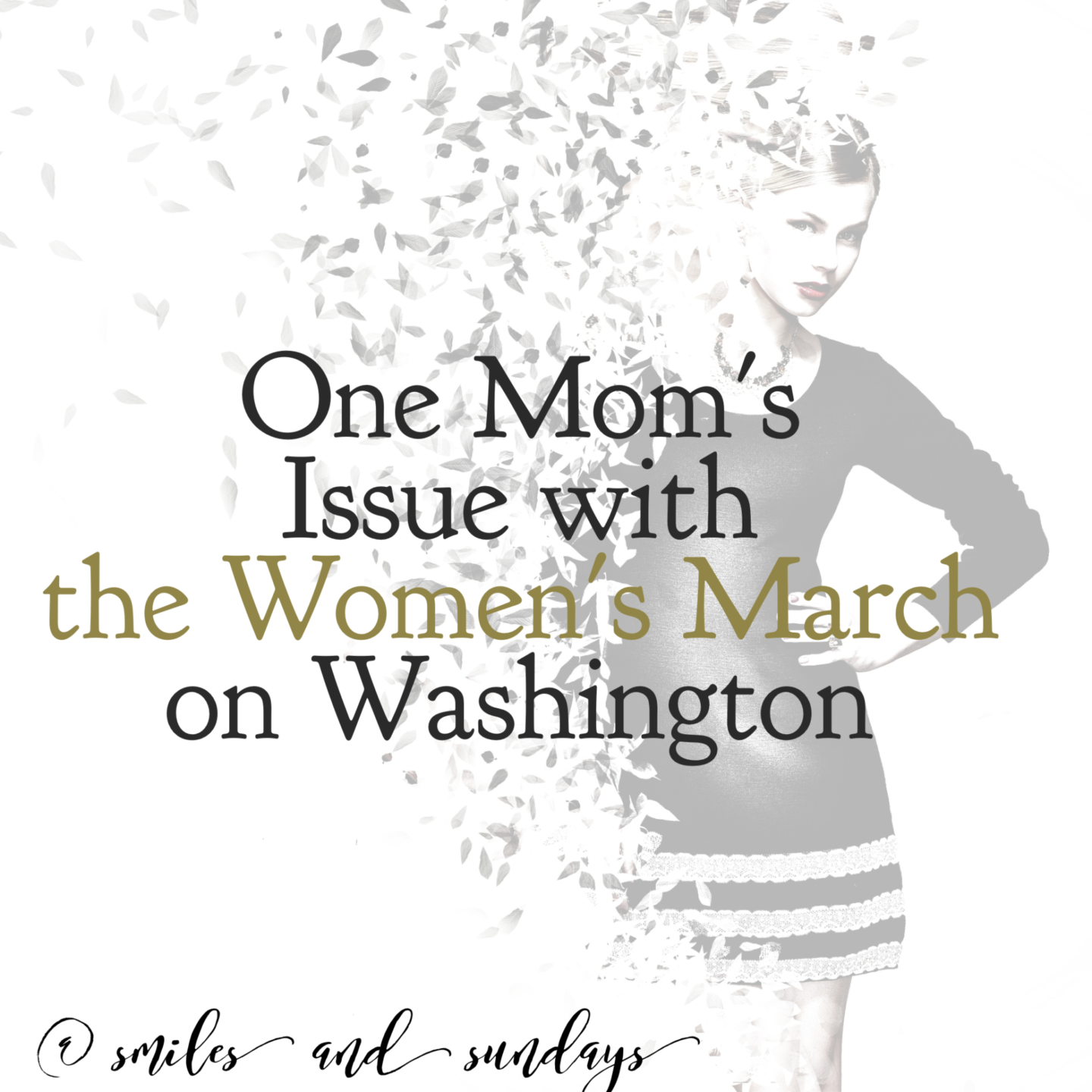 One Mom's Issue with the Women's March on Washington