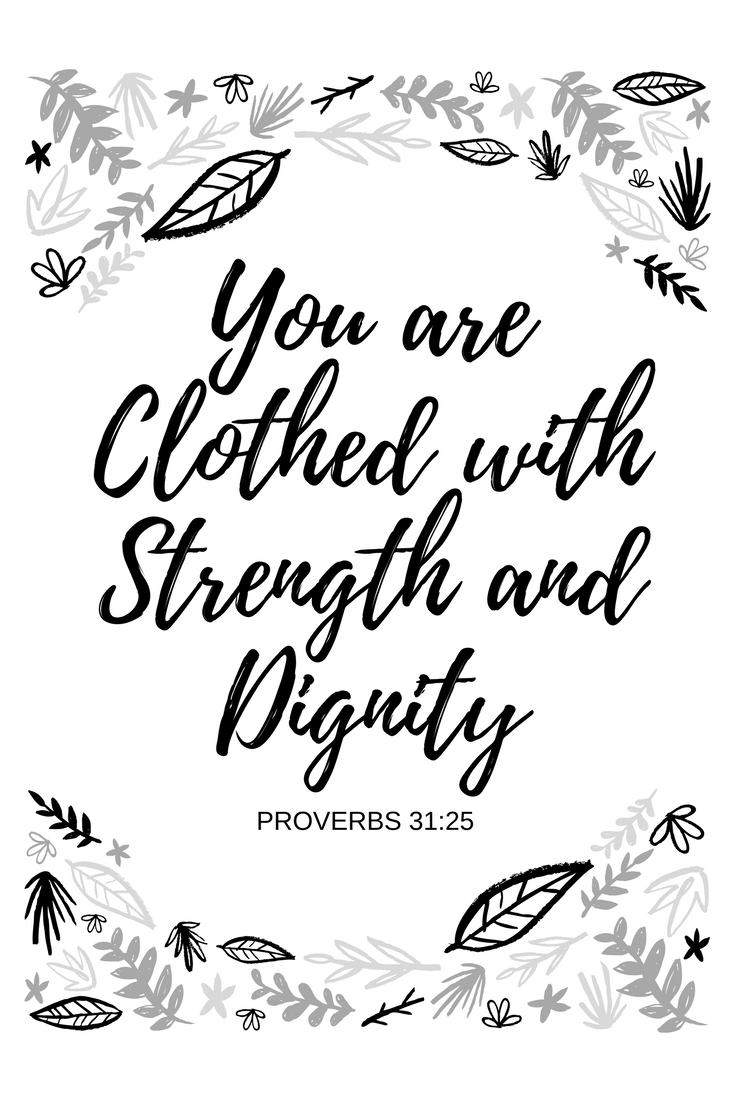 You are Clothed with Strength and Dignity