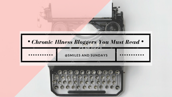 Must Read Chronic Illness Blogs