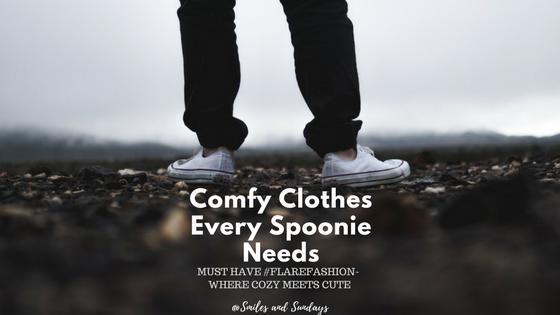 Comfy Clothes Every Spoonie Needs