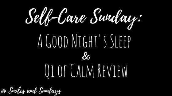 Self-Care Sunday: A Good Night's Sleep – Qi of Calm Review
