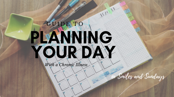 Guide to Planning Your Day with Chronic Illness