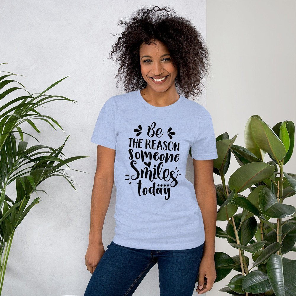 Be the Reason Someone Smiles Today Tee on Female Model
